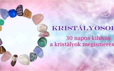 Kihívás – 30 nap a kristályokkal